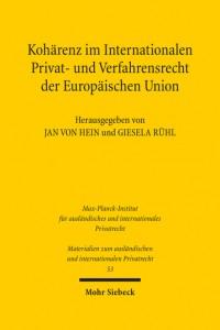 von Hein & Ruehl, Coherence in European Union Private International Law